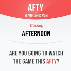 """Afty"" means afternoon.  Example: Are you going to watch the game this afty?  #slang #englishslang #saying #sayings #phrase #phrases #expression #expressions #english #englishlanguage #learnenglish #studyenglish #language #vocabulary #dictionary #grammar #efl #esl #tesl #tefl #toefl #ielts #toeic #englishlearning #afty #afternoon"