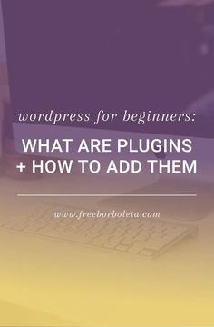 WordPress What are Plugins and How to Add Them (Wordpress Plugin Tutorial WordPress for Beginners: What are plugins and how to add them? Wonderinf about plugins and what they are? Check out this quick wordpress plugin tutorial