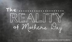 Reality of Mothers Day 2015 #infertility