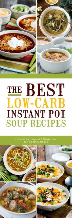 The BEST Low-Carb Instant Pot Soup Recipes featured for Low-Carb Recipe Love on . Crock Pot Recipes, Low Carb Soup Recipes, Healthy Recipes, Healthy Soups, Diet Recipes, Crockpot Meals, Kitchen Recipes, Diabetic Recipes, Delicious Recipes