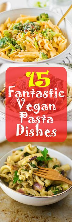 15 of the most delicious Vegan Pasta Dishes of 2014! Check them out! #vegan…