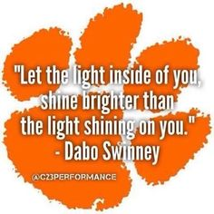 Dabo is a quote machine! Clemson Baseball, Clemson Tigers, Auburn Tigers, Clemson Memes, Clemson Paw, Baseball Gear, College Football, Cheer Quotes, Sport Quotes