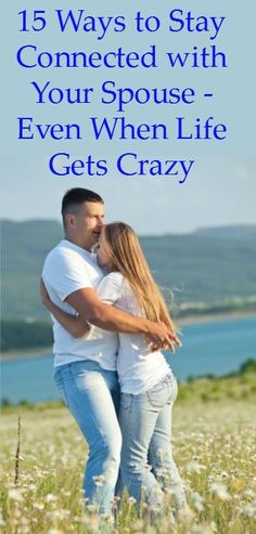 15 Ways to Connect with Your Husband - Even When Life Gets Crazy - Happy marriage | Marriage tips | Marriage advice | Stay connected | Communication | Husband and wife