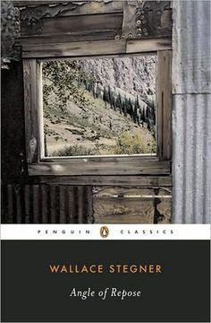 Angle of Repose by Wallace Stegner - This long, thoughtful novel about a retired historian who researches and writes about his pioneer grandparents garnered Stegner a Pulitzer Prize.