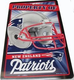 New England Patriots property of Patriots sign