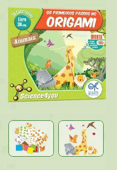 OS PRIMEIROS PASSOS NO ORIGAMI - ANIMAIS  Descobre: - O que é o Origami - Em que país nasceu esta técnica - Como fazer uma girafa apenas com um pedaço de papel - Como construir mais de 20 animais, apenas com dobragens de papel