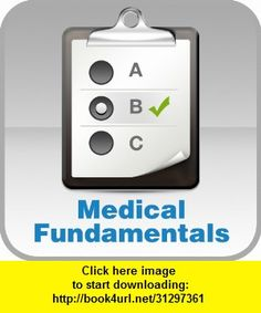 Medical Fundamentals - Multiple Choice Test, iphone, ipad, ipod touch, itouch, itunes, appstore, torrent, downloads, rapidshare, megaupload, fileserve