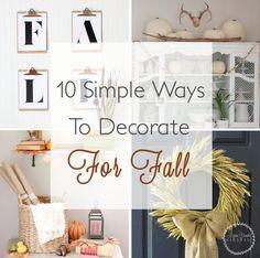 10 Simple Ways to Decorate for Fall via Megan Brooke Handmade
