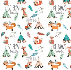 Be Brave Little One Fabric Brave Little Fox By