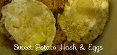 Sweet potoato hash & eggs | Working Mom Goes Green