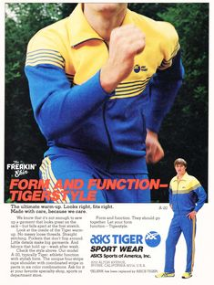 Vintage Asics Onitsuka Tiger track jacket ad @ The Freakin' Ekin Vintage Sneakers, Retro Sneakers, Retro Ads, Vintage Ads, 80s Party Outfits, Sports Advertising, Best Ads, Vintage Classics, Onitsuka Tiger