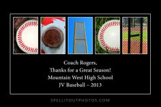 Coaches Gifts - quote plaque from Spell-It-Out Photos.  The most unique baseball letter art photography collection