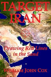 Target Iran: Drawing Red Lines in the Sand | http://paperloveanddreams.com/book/562792746/target-iran-drawing-red-lines-in-the-sand | At 60 manuscript pages and 100 sources, Target Iran is of the new genre of eBooks on critical political subjects written for the modern reader who requires reliable background information to reach an informed opinion, but whose time is too limited to go to the library or conduct independent research.A history of Iran and its conflict with the United States…