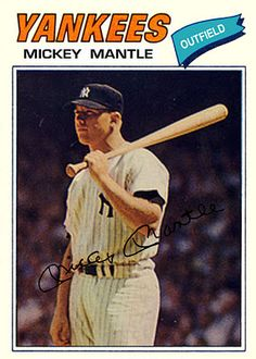 1977 Topps Mickey Mantle New York Yankees, Baseball Cards That Never Were