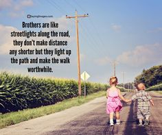 Share these special Sibling Quotes with pinnable images with your brothers and sisters. Show your beloved siblings how much you care for them! Younger Brother Quotes, Sibling Quotes Brother, Little Brother Quotes, Big Brother Little Sister, Brother Birthday Quotes, Sister Quotes Funny, Siblings, Funny Sister, Brother Poems From Sister
