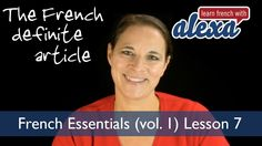 French Definite Article (Learn French With Alexa's French Essentials)