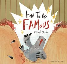 How To Be Famous - Michal Shalev - Gecko Press