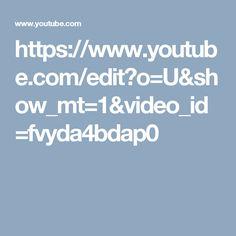 https://www.youtube.com/edit?o=U&show_mt=1&video_id=fvyda4bdap0