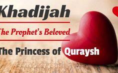 Lady Khadija … The Unsung Heroine