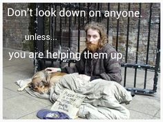 Etheldredasplace: On dogs, cats and babies.and the homeless Homeless Dogs, Homeless People, Helping The Homeless, Homeless Veterans, Animals And Pets, Cute Animals, Tier Fotos, Real Friends, Faith In Humanity