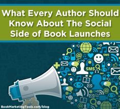 What Every Author Should Know About the Social Side of Book Launches | Book Marketing Tools Blog