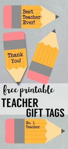 Free Printable Teacher Gift Tags {Pencil}. Teacher appreciation end of the year gifts. Best teacher gift ideas. Customizable.