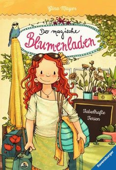 Der magische Blumenladen – Band 8 – Fabelhafte Ferien Illustrator, Animation, Am Meer, Free Apps, Audiobooks, Disney Characters, Fictional Characters, Ebooks, This Book