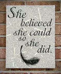 """Love the wall art! Quote Wall Art: """"She Believed She Could So She Did"""" Canvas Art / Prints on Canvas Canvas Quotes, Wall Art Quotes, Quote Wall, Painting Quotes, Quotes Quotes, Art Qoutes, Writer Quotes, Quotations, Life Quotes"""