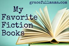 good fiction is hard to come by, but Grace Full Mama has a list of her favorite fiction right here.