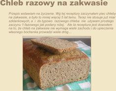 Chleb z mąki razowej na zakwasie: naprawdę dobre.