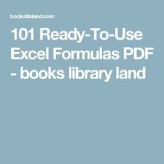 101 Ready-To-Use Excel Formulas PDF - books library land