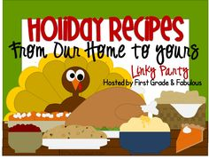 Cute idea to do as a blog vs printing each receipe out for a book.....First Grade and Fabulous: Holiday Recipe Linky Party Favorite Holiday, Holiday Fun, Holiday Crafts, Christmas Ideas, Kindergarten Themes, Preschool Ideas, Teaching Activities, Teaching Ideas, Kids Writing