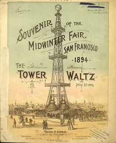 """""""Souvenir of the Midwinter Fair San Francisco sheet music for """"The Tower Waltz"""" Sheet Music Art, Vintage Sheet Music, Music Sheets, Waltz Dance, Music Illustration, Illustrations, Vintage Typography, Music Covers, Printable Labels"""