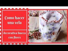 Como hacer una vela decorativa floral hueca con flores - YouTube