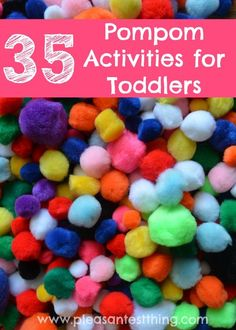 35 Pompom Activities Toddlers will LOVE! @Carolyn { Pleasantest Thing }