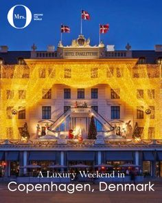 The stunning Christmas lights at the iconic Hotel d'Anglaterre, Copenhagen, Denmark - From my luxury weekend in Copenhagen