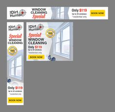Banner Ads for Professional Cleaning & Maintenance company for The Dirt Hunter Residential Windows, Professional Cleaning, Window Cleaner, Banner, Ads, Design, Banner Stands, Banners