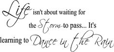 Life Dance In The Rain | Wall Decals