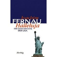 "Again Fernau goes to work with the ""Americans"" their history and politics, very amusing and educating"