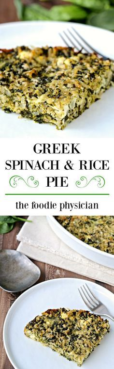 Greek Spinach and Rice Pie | @foodiephysician