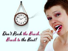 Despite the variety and advancements in toothbrushes today, people don't brush long enough. Synergy Dental Group suggests you brush for one song which is about 3 minutes - the right amount of time to get the best results from brushing.