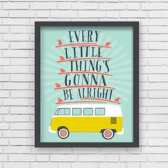 """With an effortless modern style, Lucy Darling offers a high-quality """"Every Little Thing's Gonna Be Alright"""" Surf themed art print designed to help celebrate the darling moments of a baby's life. • Per"""