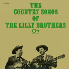 American Roots Music: Country Songs of the Lilly Brothers