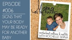 MITM #6 - Signs that your Body May be Ready for Another Baby