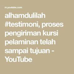 alhamdulilah #testimoni, proses pengiriman kursi pelaminan telah sampai tujuan - YouTube Biro, Make It Yourself, Youtube, Youtubers, Youtube Movies