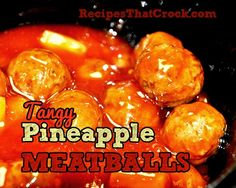 Tangy Pineapple Meatballs - Recipes That Crock!