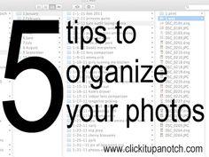 5 Tips to Help Organize Photos - Click it Up a Notch