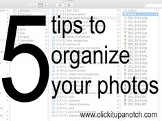 5 Tips to Help Organize Photos - Click it Up a Notch