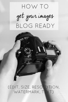 Camera to Web- Blog Photos Process (includes watermarking and sizing!)
