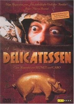 Delicatessen – Varolmayan Yerin Görsel, Ritmik, Trajikomik Senfonisi